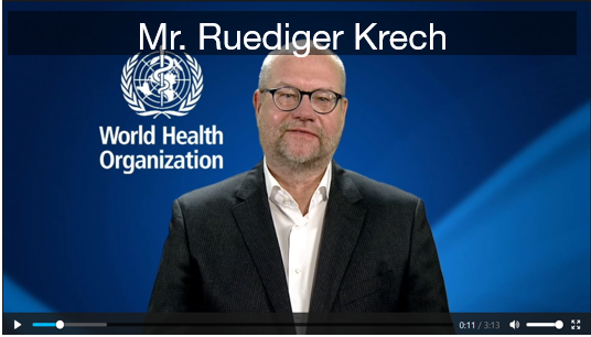Mr. Ruediger Krech, Director, Health Promotion Department, WHO