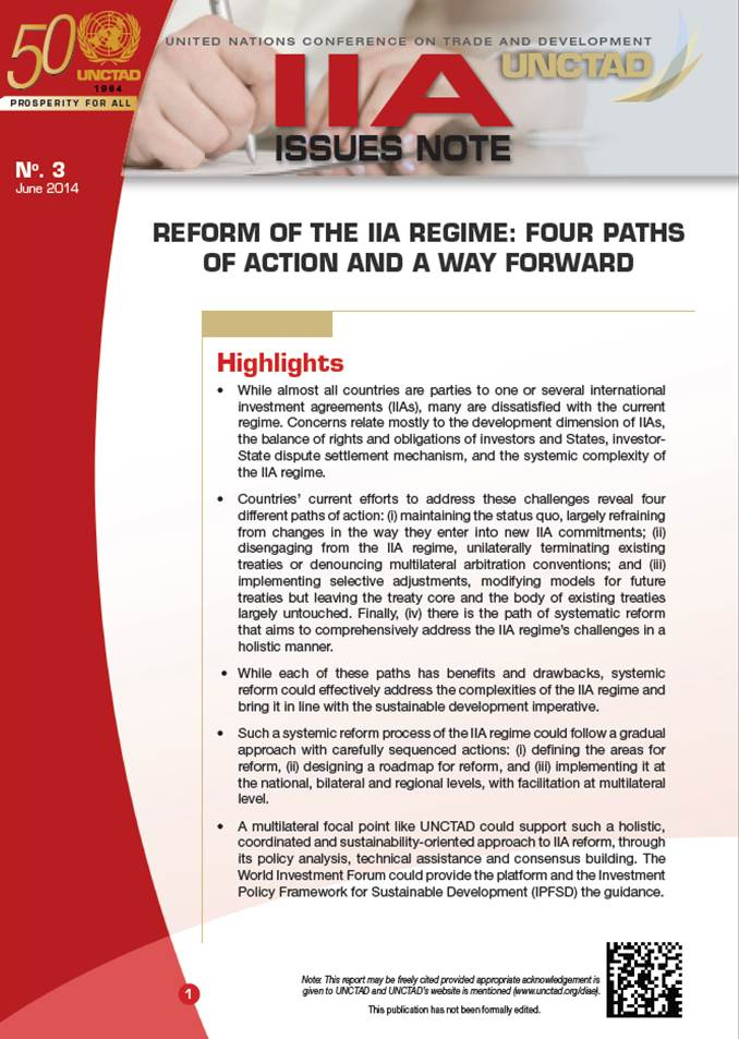IIA Issues Note - Reform of the IIA Regime: Four Paths of Action and a Way Forward
