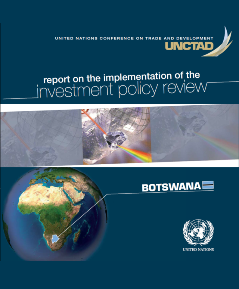 Report on the implementation of the Investment Policy Review of Botswana