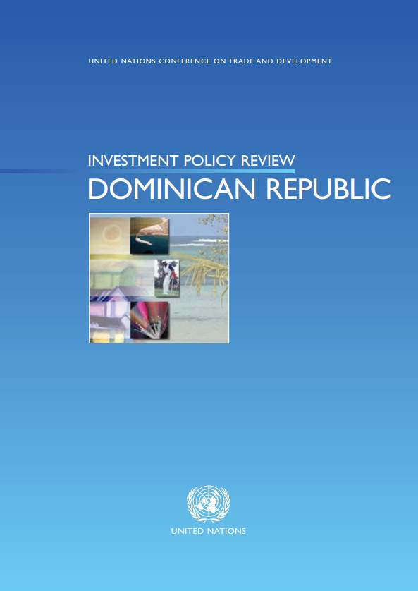 Investment Policy Review of Dominican Republic