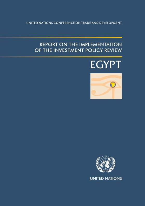 Report on the Implementation of the Investment Policy Review of Egypt