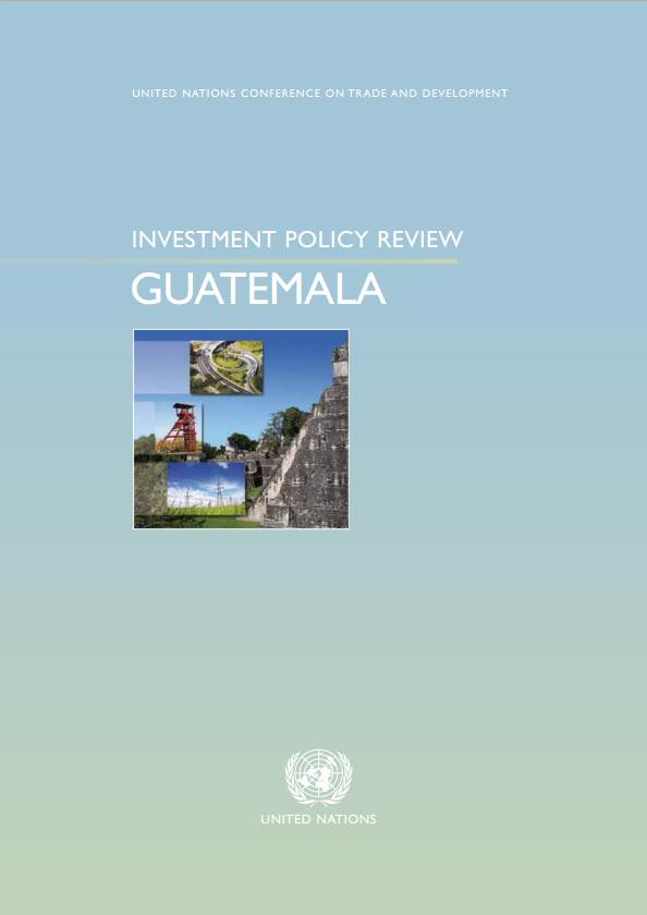 Investment Policy Review of Guatemala