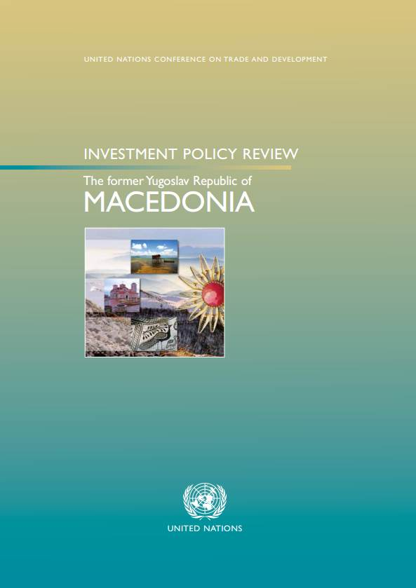Investment Policy Review of the Former Yugoslav Republic of Macedonia