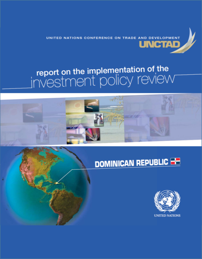 Report on the implementation of the Investment Policy Review of the Dominican Republic