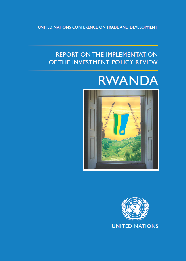 Report on the Implementation of the Investment Policy Review of Rwanda