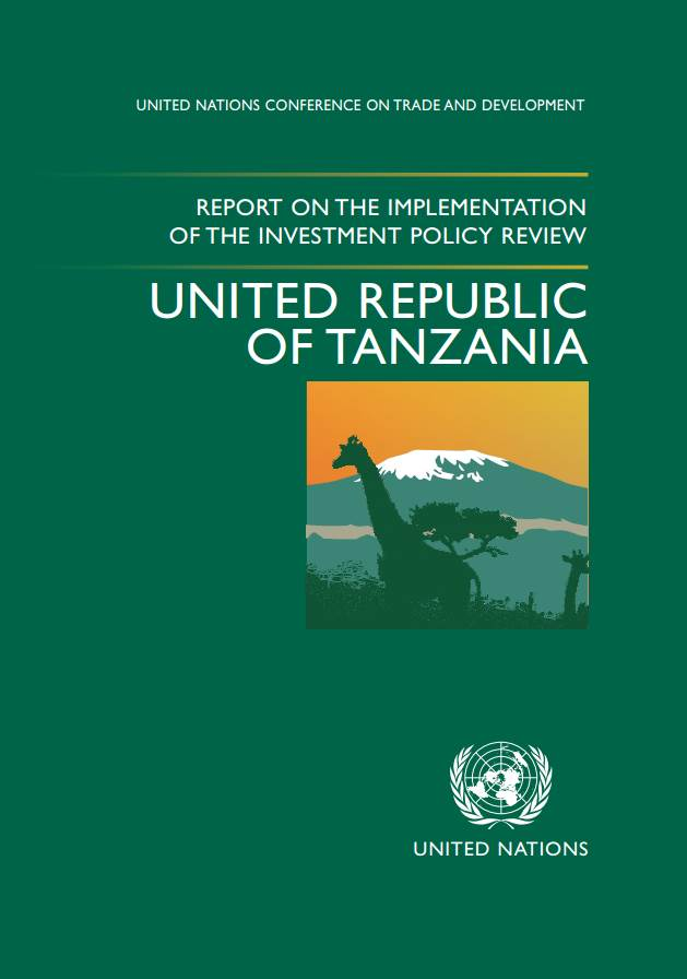 Report on the Implementation of the Investment Policy Review of the United Republic of Tanzania