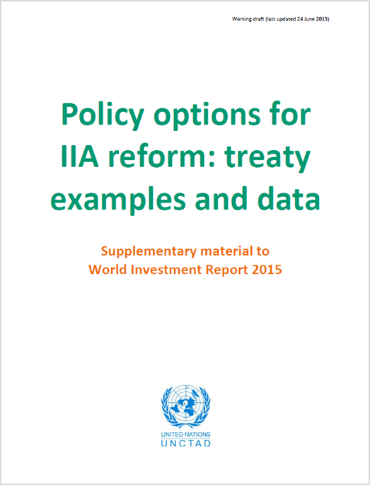 Policy Options for IIA Reform: Treaty Examples and Data