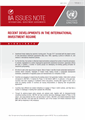IIA Issues Note: Recent Developments in the International Investment Regime
