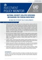 Investment Policy Monitor: Special Issue - National Security-Related Screening Mechanisms for Foreign Investment: An Analysis of Recent Policy Developments