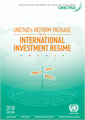 UNCTAD's Reform Package for the International Investment Regime (2018 edition)