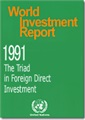 World Investment Report 1991 - The Triad In Foreign Direct Investment