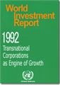 World Investment Report 1992 - Transnational Corporations as Engines of Growth