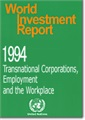 World Investment Report 1994 - Transnational Corporations, Employment and the Workplace