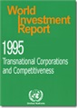 World Investment Report 1995 - Transnational Corporations and Competitiveness