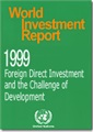 World Investment Report 1999 - Foreign Direct Investment and the Challenge of Development
