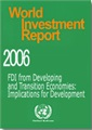 World Investment Report 2006 - FDI from Developing and Transition Economies
