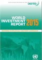 World Investment Report 2015 - Reforming International Investment Governance