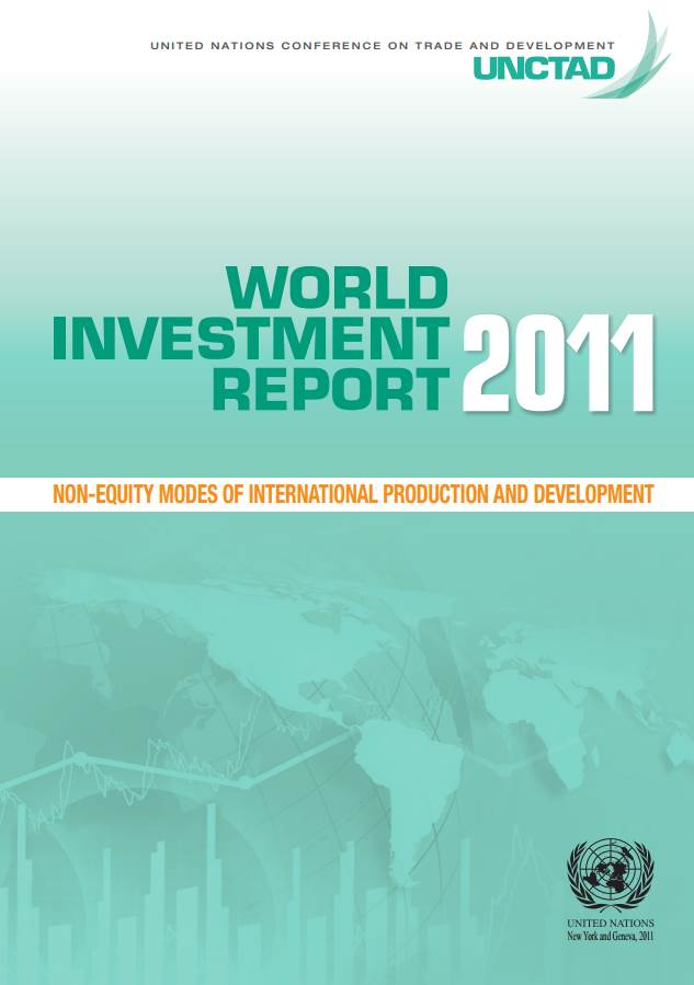 World Investment Report 2011 - Non-equity Modes of International Production and Development